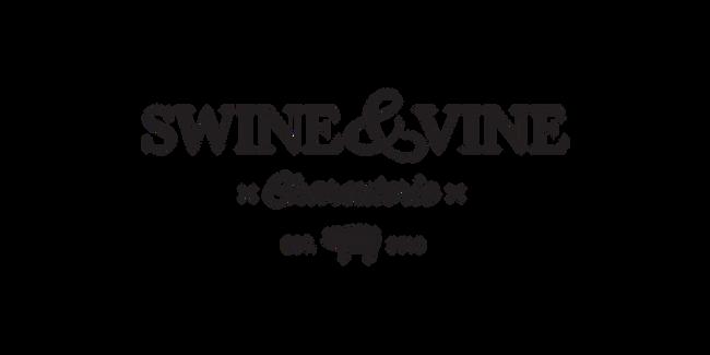 Swine and Vine