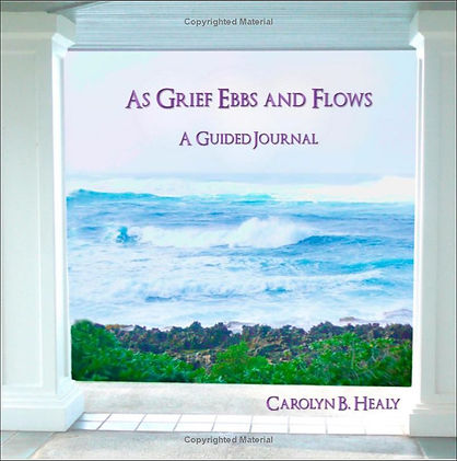 As Grief Ebbs and Flows