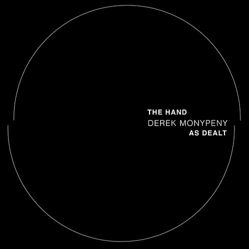 Derek Monypeny - The Hand As Dealt Bundle