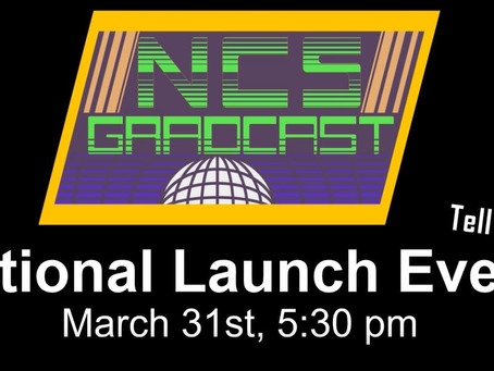 Learn by Design Launch NCS GradCast as part of National NCS Local Action Groups.