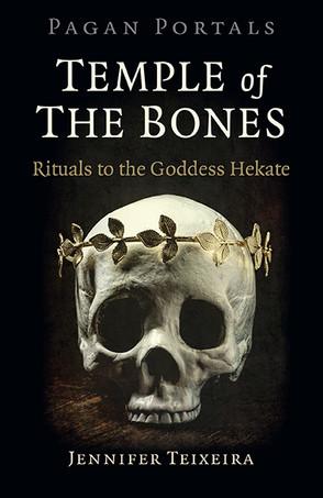 Review: Pagan Portals Temple of Bones by Jennifer Teixeria