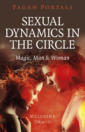 Review: Pagan Portals Sexual Dynamics in the Circle by Melusine Draco