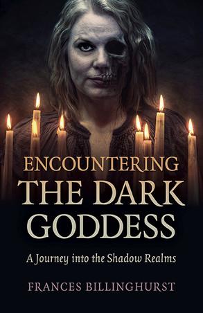 Review: Encountering the Dark Goddess by Frances Billinghurst