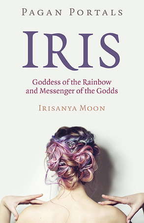 Review: Pagan Portals Iris by Irisanya Moon
