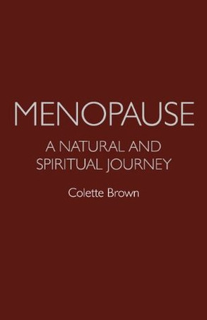 Book Review: Menopause: a Natural and Spiritual Journey