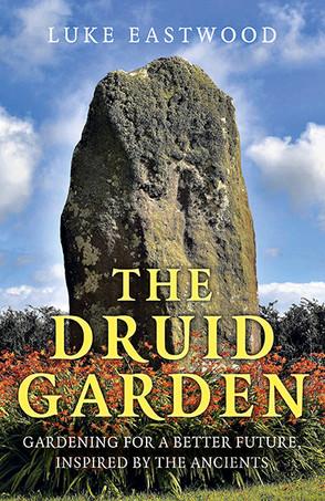 Review: The Druid Garden by Luke Eastwood