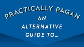 Practically Pagan An Alternative Guide to...