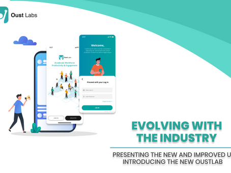Evolving with the Industry: Presenting the New and Improved Oust Labs UI