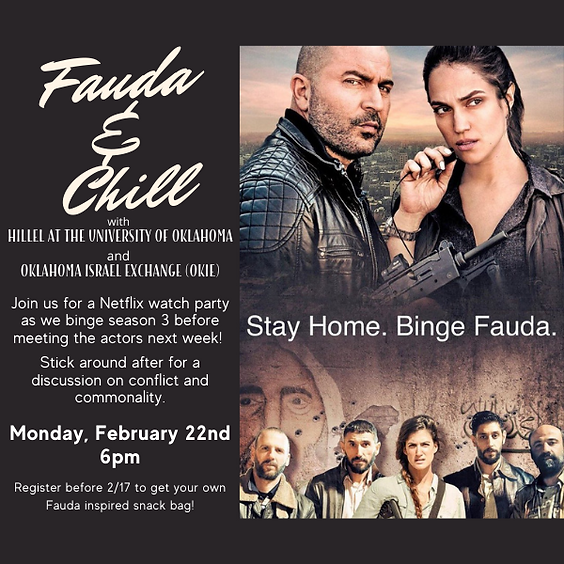 Fauda and Chill: Netflix Watch Party