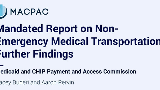 Important Read - MACPAC Mandated Report on NEMT