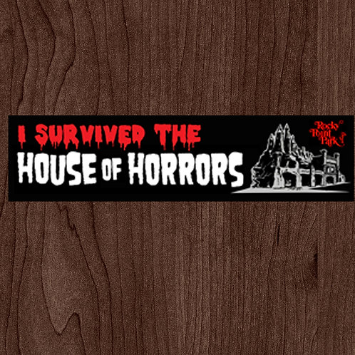 I Survived the House of Horrors Bumper Sticker