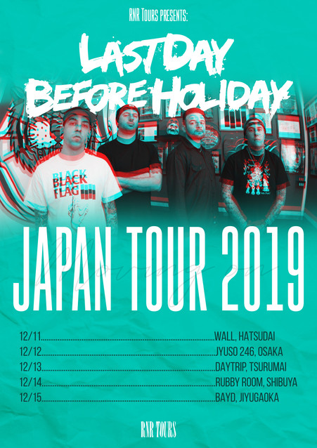 Last Day Before Holiday 12月緊急来日決定