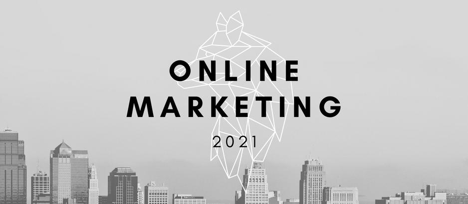 Waarom uw bedrijf gebruik moet maken van online marketing in 2021
