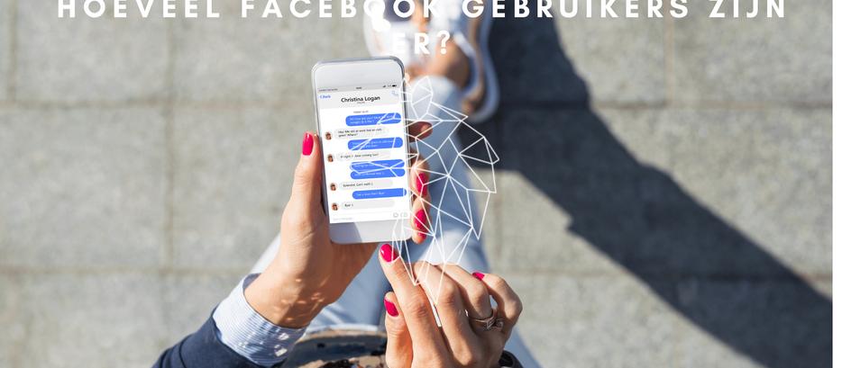Hoeveel gebruikers heeft Facebook? (2021)