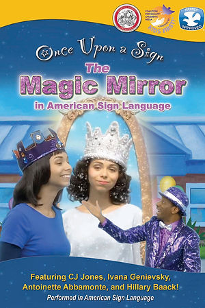Once Upon A Sign: The Magic Mirror