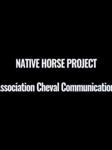 Native Horses, un film de présentation