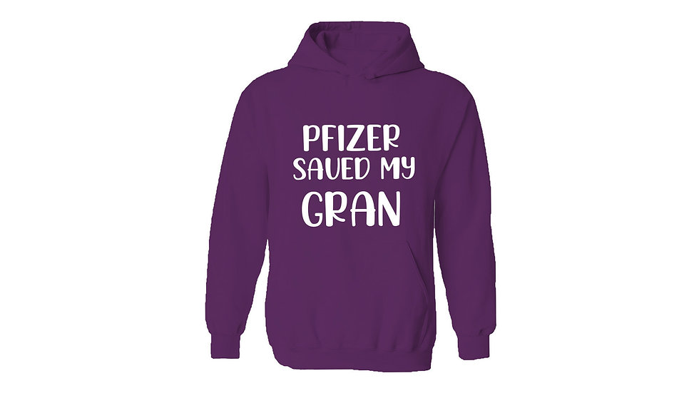 Pfizer Saved My Gran Hoodie