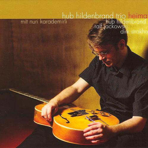 Hub Hildenbrand Trio - Heimat