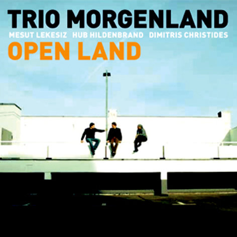 Trio Morgenland - Open Land