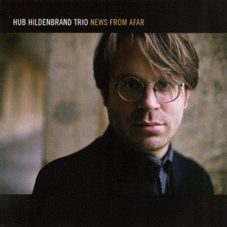 Hub Hildenbrand Trio - News From Afar
