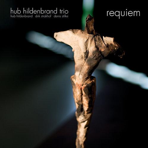 Hub Hildenbrand Trio - Requiem