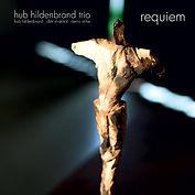 Hub Hildenbrand Trio - Requiem, 2010