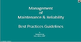 Management of maintenance and reliabilit