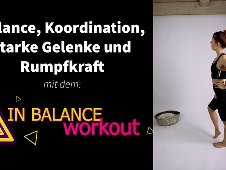 Zweites HomeWorkout (Balance, Rumpf, Koordination)