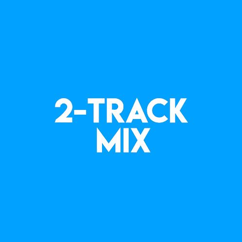 2-Track Mix