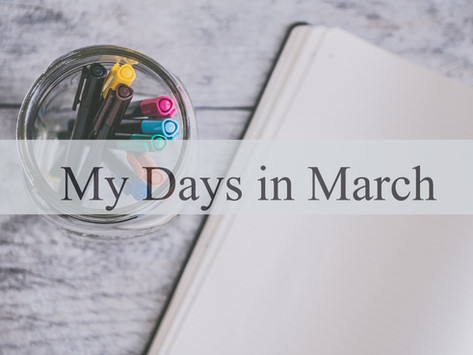 My Days in March