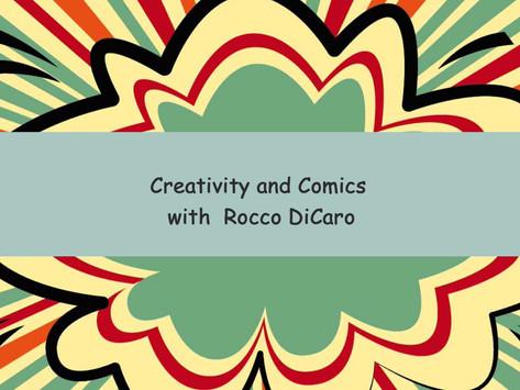 Creativity and Comics with Rocco DiCaro