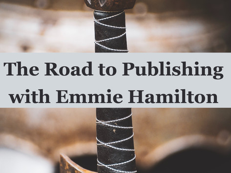 The Road to Publishing with Emmie Hamilton