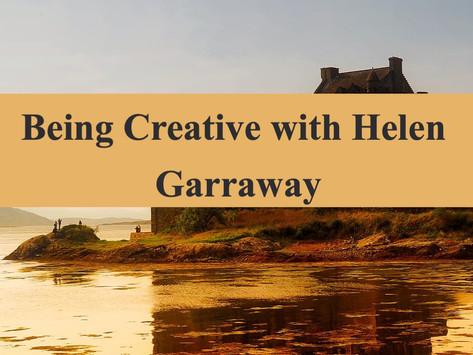Being Creative with Helen Garraway