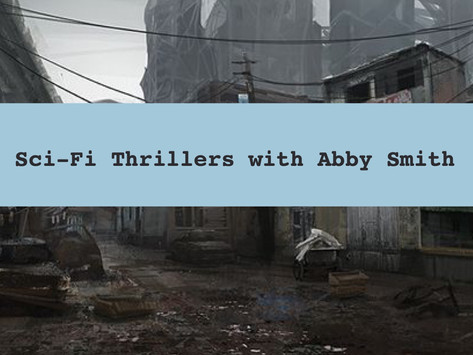 Sci-Fi Thriller with Abby Smith