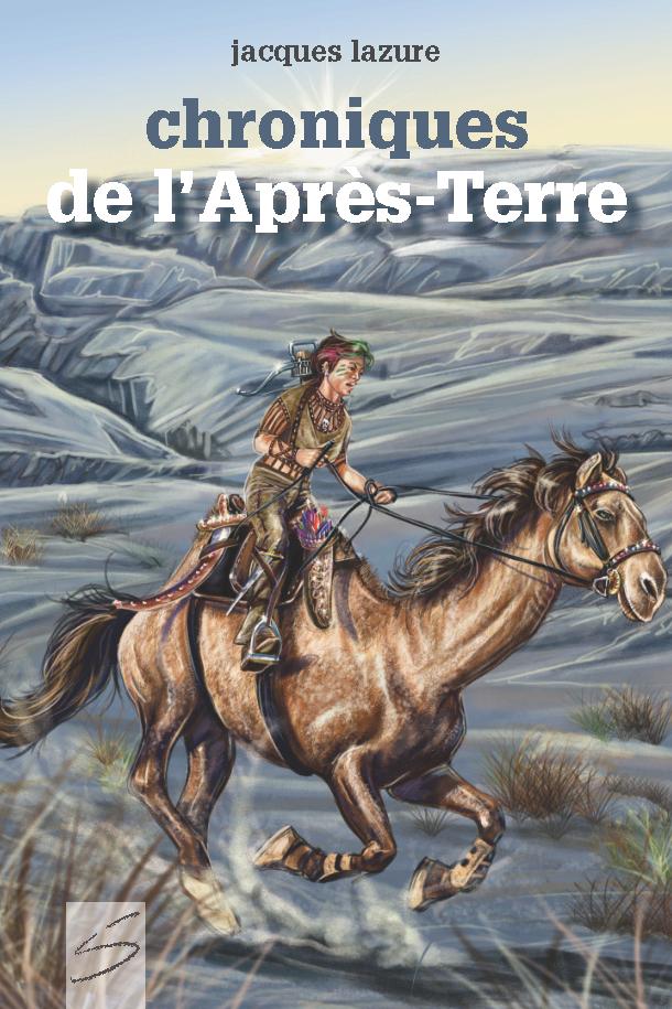 CHRONIQUES DE L'APRÈS-TERRE