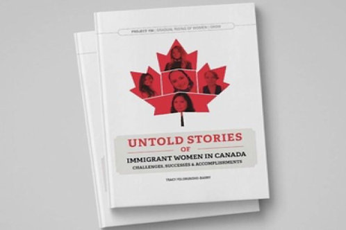 Untold Stories Of Immigrant Women In Canada