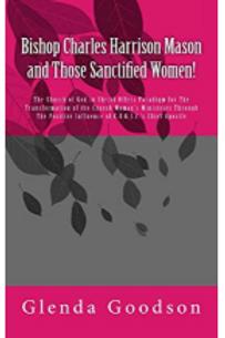 Bishop Charles Harrison Mason & Those Sanctified Women! | August 25, 2018