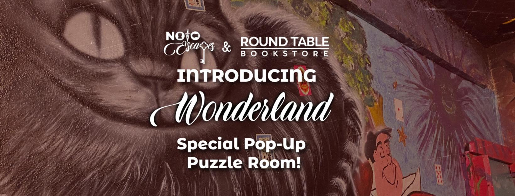 Wonderland - Pop up at Round Table Books