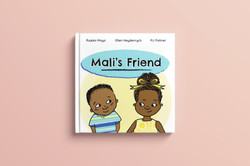 Mali's Friend, published by Book Dash, 2018.