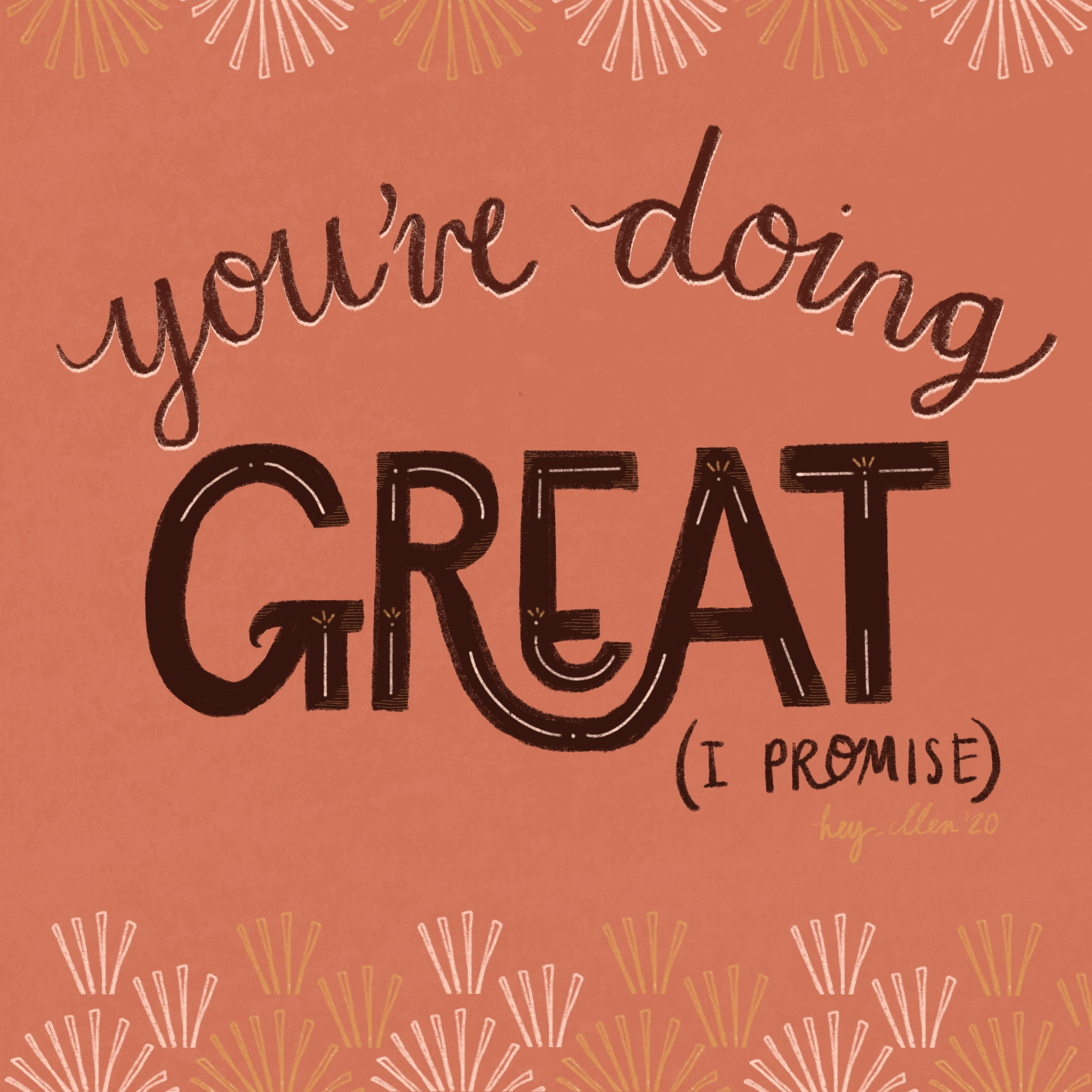 You're doing Great – Ellen Heydenrych, 2020.