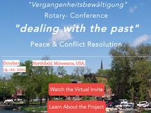 "Rotary Peace Conference - ""Vergangenheitsbewältigung"" Northfield, Minnesota, Oct. 19 - 22, 2021"