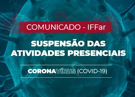 IFFar suspende atividades presenciais até 5 de abril