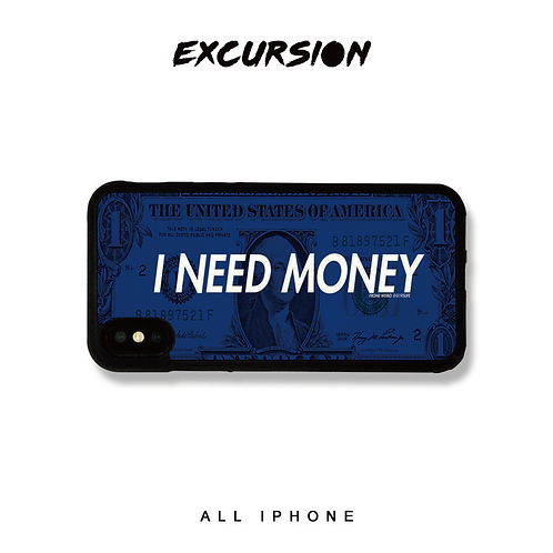 I NEED MONEY EXCURSION