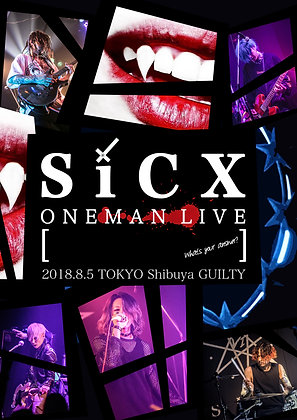 Live DVD SiCX Presents SiCX ONE MAN LIVE!!  【          What your answer?】