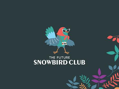 The Future Snowbird Club