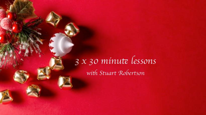 3 x 30 min lessons with Stuart