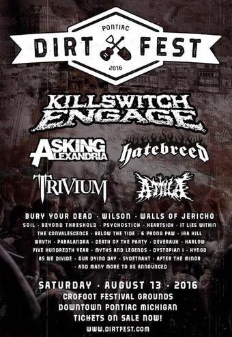 Killswitch Engage, Trivium, Hatebreed, Asking Alexandria, and Atilla set to Rock Dirt Fest 2016