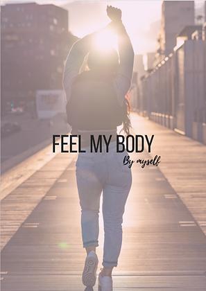 FEEL MY BODY by myself