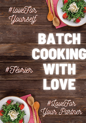 BATCH COOKING #Février 2021