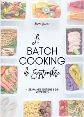 BATCH COOKING #Septembre 2020